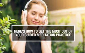 guided meditation, start a meditation practice, learning through meditation