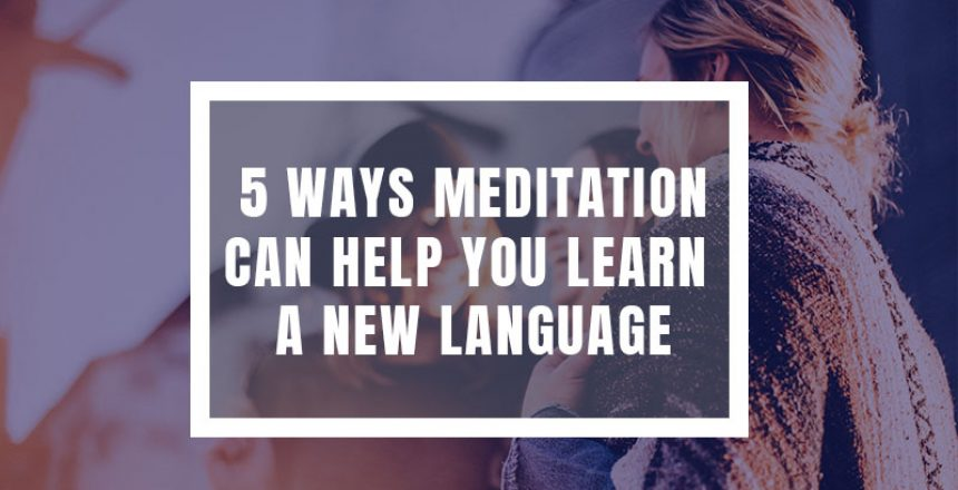 meditation, learn spanish, learn to speak a language, daily meditaiton