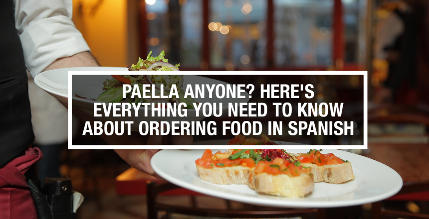 spanish food, paella, how to order spanish food, learning spanish, meditation to learn languages, language learning app